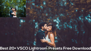 Best 20+ VSCO Lightroom Presets Free Download, Best Free Lightroom Presets 2019