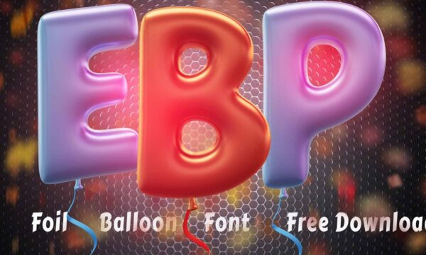 Free Foil Balloon 3D Lettering - Foil Balloon Font Free Download