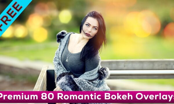 Free Photoshop Overlays For Photographers - 80 Romantic Bokeh Overlays Free Download