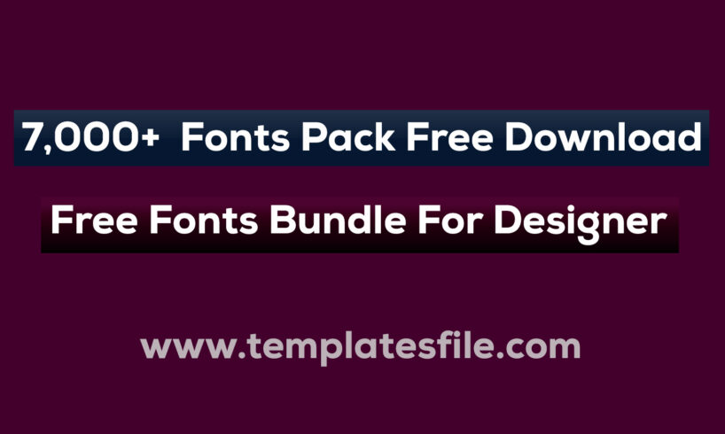 7,000+ Fonts Pack Free Download, Free Fonts Bundle For Designer